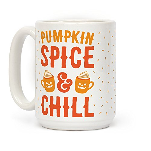 LookHUMAN Pumpkin Spice & Chill White 15 Ounce