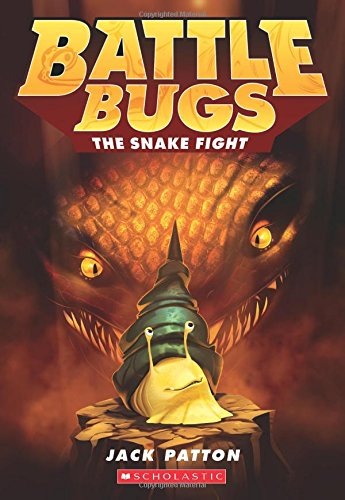 (The Snake Fight (Battle Bugs #8))
