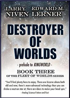 Destroyer of Worlds (Fleet of Worlds series Book 3) (English ...