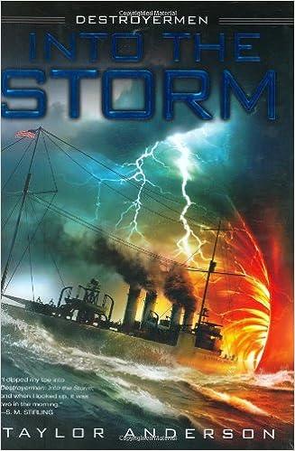 Into The Storm (Destroyermen #1)