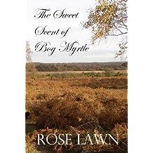The Sweet Scent of Bog Myrtle