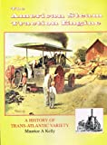 img - for American Steam Traction Engine: A History of Trans-Atlantic Variety book / textbook / text book
