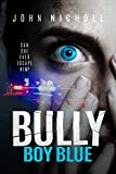 Bargain eBook - Bully Boy Blue