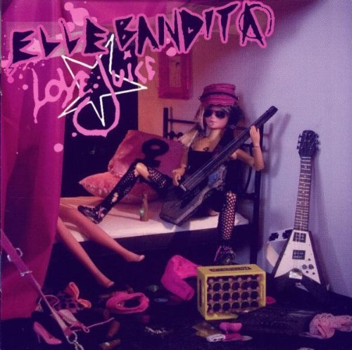 Love Juice by Elle Bandita (2008-02-05?