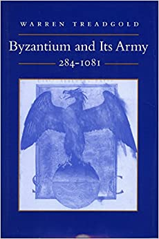 Book Byzantium and Its Army, 284-1081
