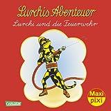 Maxi-Pixi Nr. 113: Lurchis Abenteuer: Lurchi und die Feuerwehr