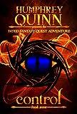 Control (A Fated Fantasy Quest Adventure Book 7)