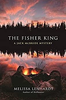 The Fisher King: A Jack McBride Mystery by [Lenhardt, Melissa]