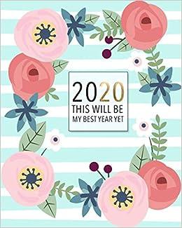 Amazon.com: 2020 This Will Be my Best Year Yet.: Diario ...