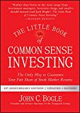 The Little Book of Common Sense Investing: The Only Way to Guarantee Your