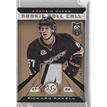 Rickard Rakell #20/25 (Hockey Card) 2013-14 Totally Certified - Rookie Roll Call - Gold Patch #RR-RR