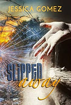 Slipped Away (After Series Book 1) by [Gomez, Jessica]