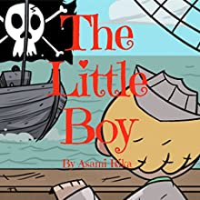 The Little Boy Audiobook by Asami Rika Narrated by Tiffany Marz
