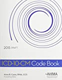 ICD-10-CM Code Book, 2015 Draft 1st Edition
