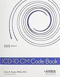 ICD-10-CM Code Book, 2015 Draft, Anne B. Castro, 1584264403