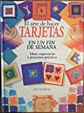 img - for El arte de hacer Tarjetas en un fin de semana book / textbook / text book