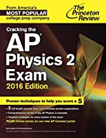 Cracking the AP Physics 2 Exam, 2016 Edition Front Cover