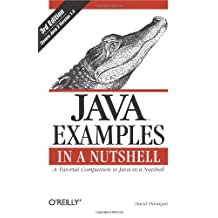 Java Examples in a Nutshell: A Tutorial Companion to Java in a Nutshell
