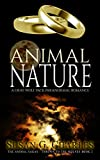 Werewolf Romance: Animal Nature: A Gray Wolf Pack Paranormal Romance (The Animal Sagas – Thrown to the Wolves Book 2)