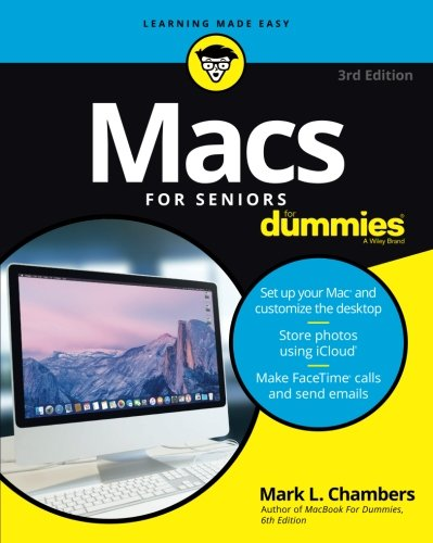 Macs For Seniors For Dummies (For Dummies (Computer/Tech))