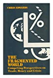 The Fragmented World 9780416733907