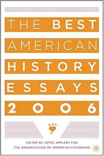 amazon com the best american history essays organization of  the best american history essays 2006