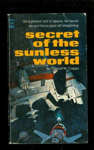 Secret of the Sunless World (Vintage Dell, 7663)