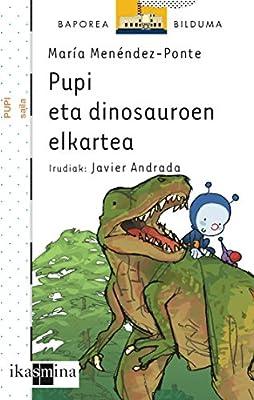 Pupi eta dinosauroen elkartea El Barco de Vapor Blanca: Amazon.es ...