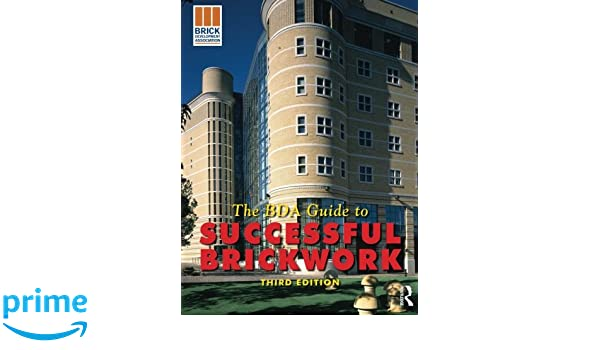 BDA Guide to Successful Brickwork 3rd ed