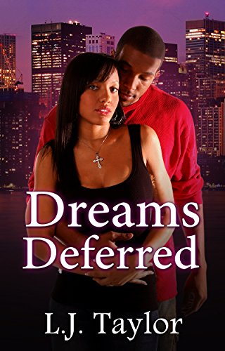 Dreams Deferred (Brooks Sisters Dreams Series Book 2) by [Taylor, L.J.]