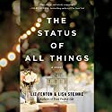 The Status of All Things Audiobook by Liz Fenton, Lisa Steinke Narrated by Amy McFadden