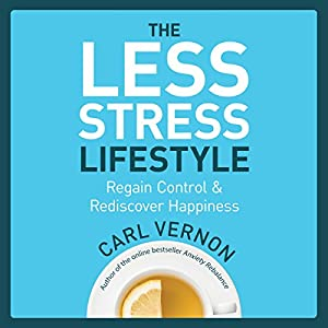 The Less-Stress Lifestyle Audiobook
