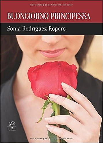 BUONGIORNO PRINCIPESSA LIBRO PDF DOWNLOAD