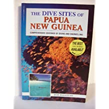 The Dive Sites of Papua, New Guinea