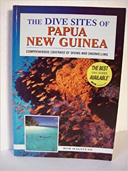 Book The Dive Sites of Papua, New Guinea (Dive Sites of the World)