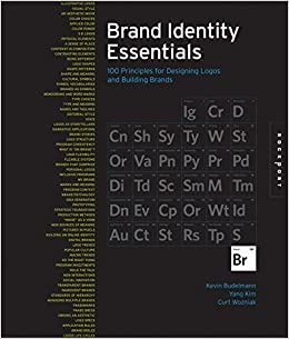 Brand Identity Essentials: 100 Principles for Designing Logos and Building Brands
