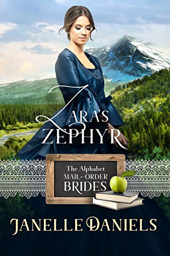 Zara's Zephyr: A Miners to Millionaires Story (The Alphabet Mail-Order Brides Book 25)]()