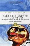 Paura e disgusto a Las Vegas
