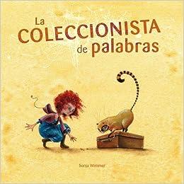 Amazon.com: La coleccionista de palabras (The Word Collector ...