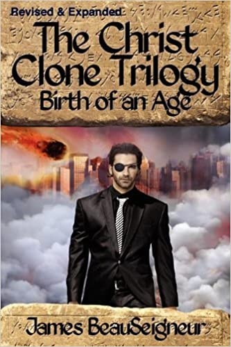 Book Birth of an Age (Christ Clone Trilogy, Book 2) – May 9, 2012