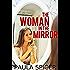 The Woman in the Mirror: Gender Swap: Gender Transformation