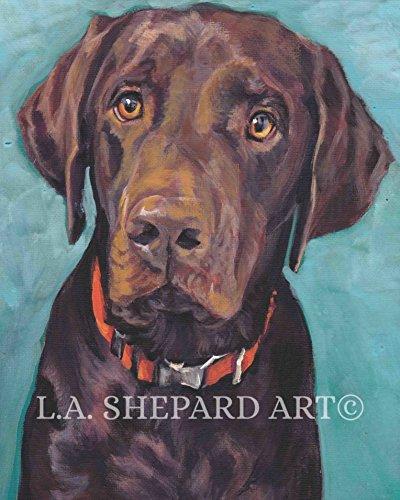 - A Labrador Retriever dog art portrait print of an LA Shepard painting 8x10
