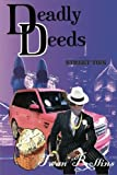 img - for Deadly Deeds: Street Ties book / textbook / text book