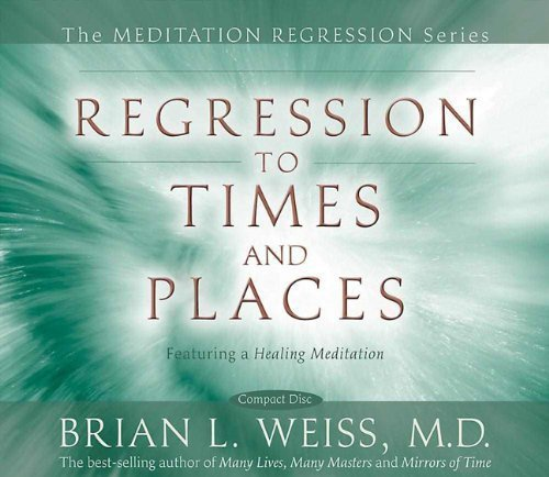 and Places (Meditation Series) by Weiss, Dr Brian on 24/04/2008 Unabridged edition ()