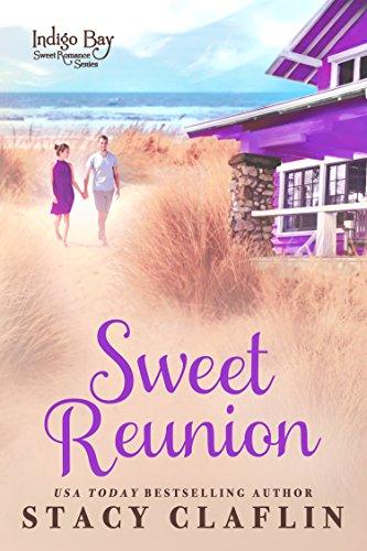 : Sweet Reunion (Indigo Bay Sweet Romance Series Book 11)