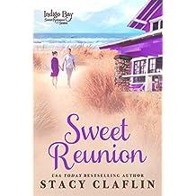Sweet Reunion (Indigo Bay Sweet Romance Series Book 11)