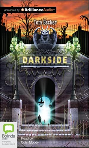 Darkside Amazon Tom Becker Colin Moody Books