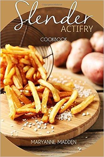 The Actifry Cookbook