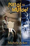 Portal to Murder, Michele Acker, 0980150647