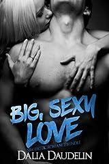 Big, Sexy Love (BBW Erotic Romance Bundle) Paperback